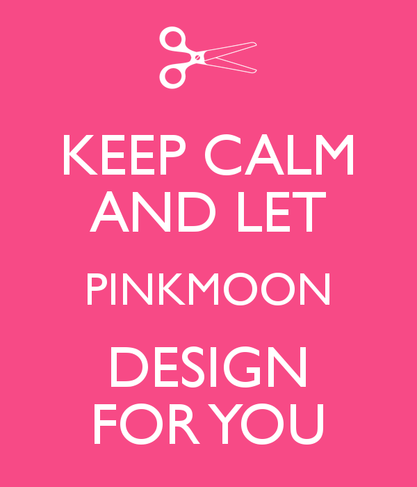 keep-calm-and-let-pinkmoon-design-for-you